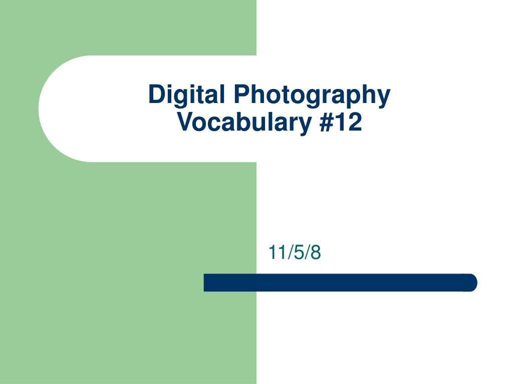 digital photography vocabulary 12