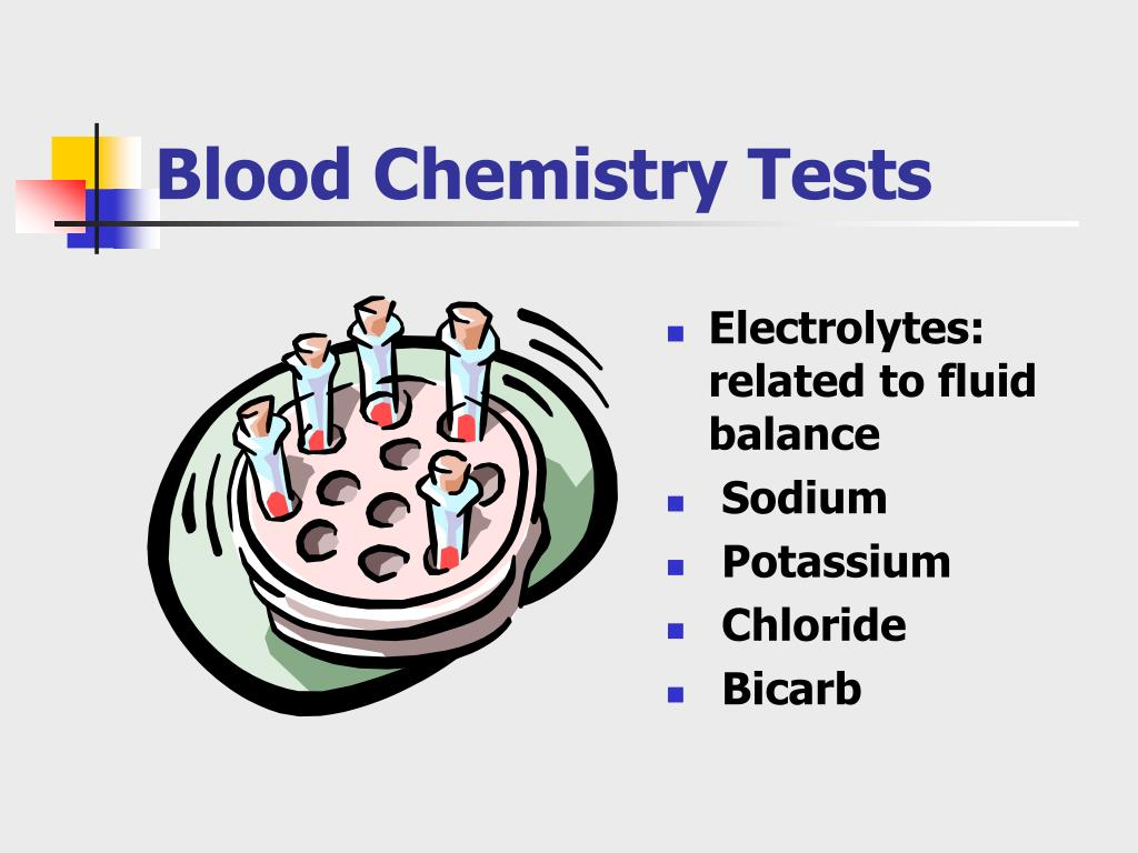 Blood Chemistry Tests