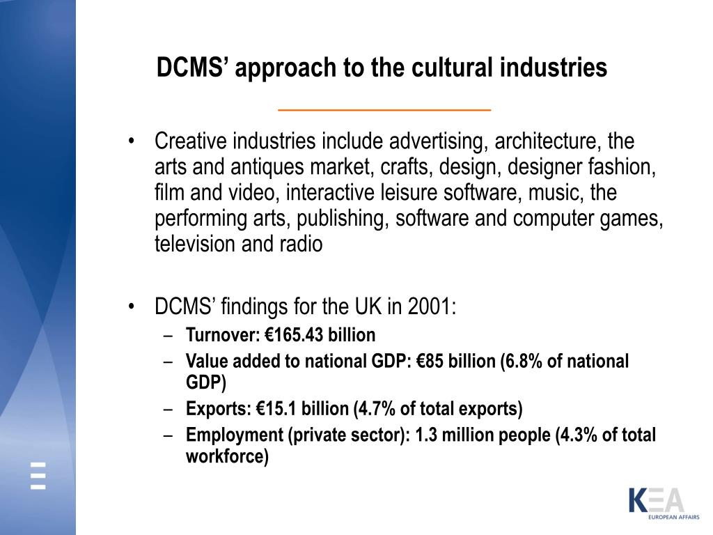 DCMS' approach to the cultural industries