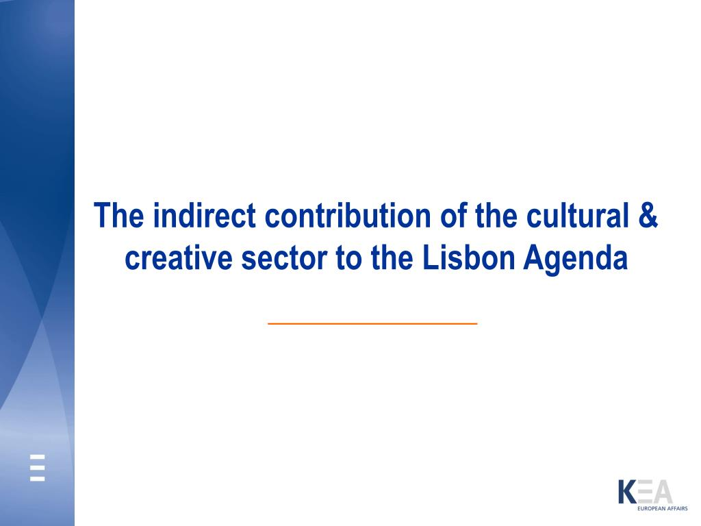 The indirect contribution of the cultural & creative sector to the Lisbon Agenda