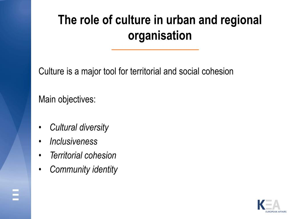 The role of culture in urban and regional organisation