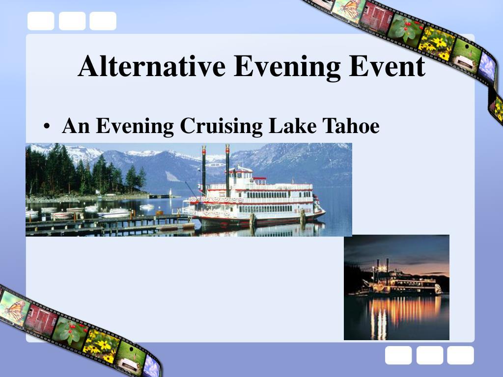 Alternative Evening Event