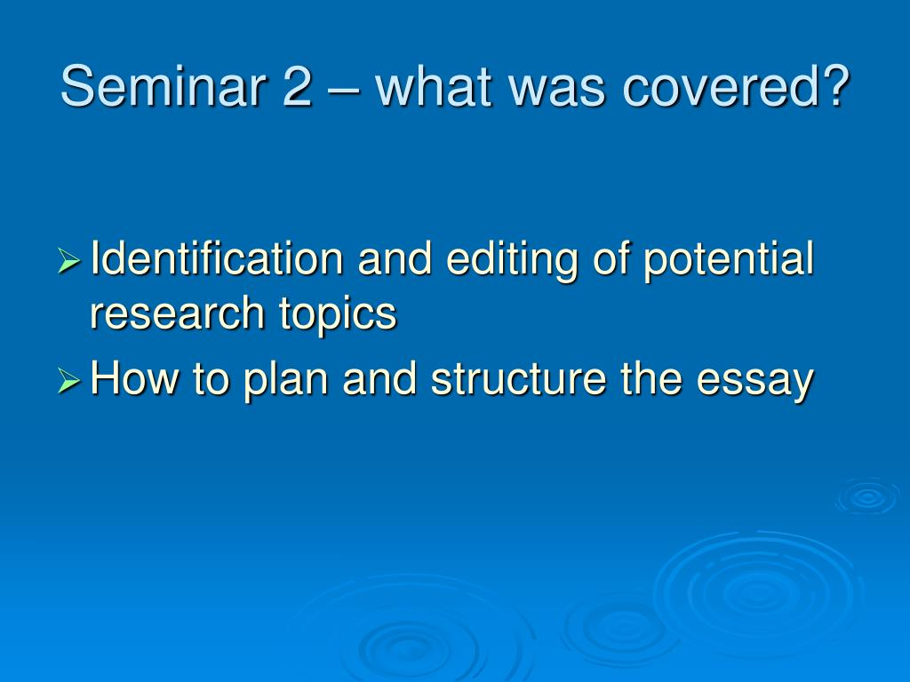 Seminar 2 – what was covered?