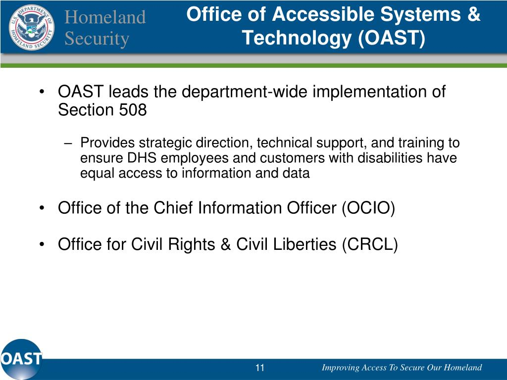 Office of Accessible Systems & Technology (OAST)