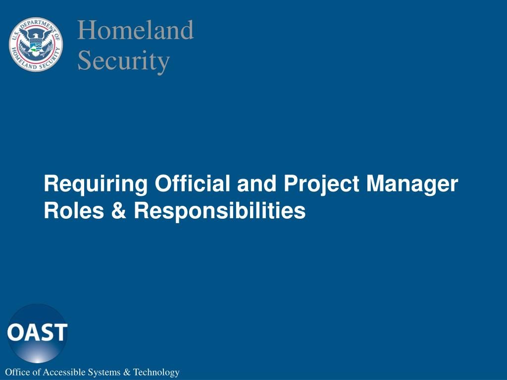 Requiring Official and Project Manager Roles & Responsibilities