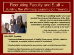 recruiting faculty and staff building the winthrop learning community