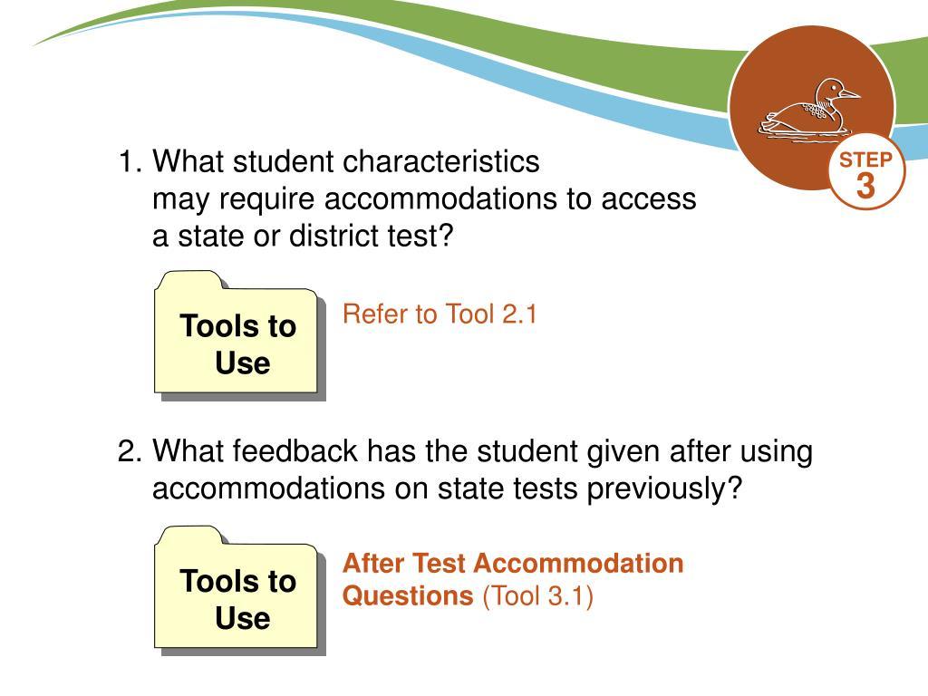 1.What student characteristics