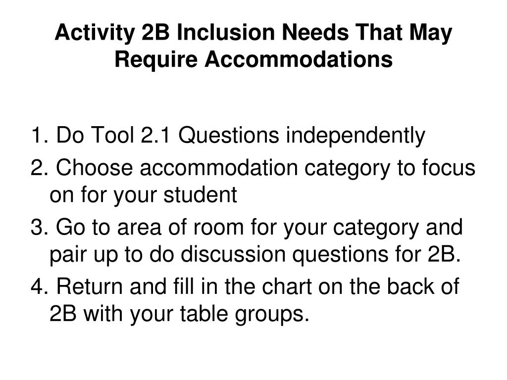 Activity 2B Inclusion Needs That May Require Accommodations