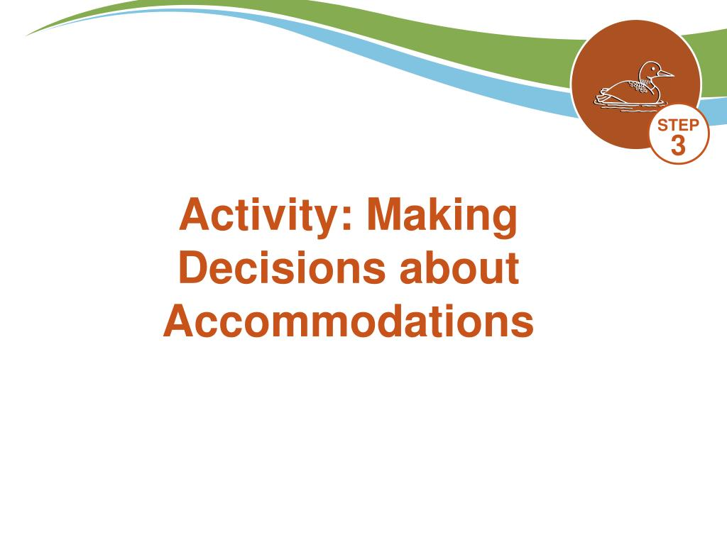 Activity: Making Decisions about Accommodations