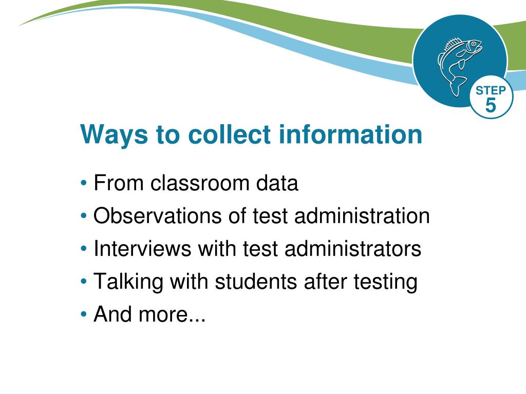 Ways to collect information