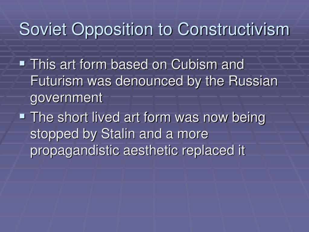 Soviet Opposition to Constructivism