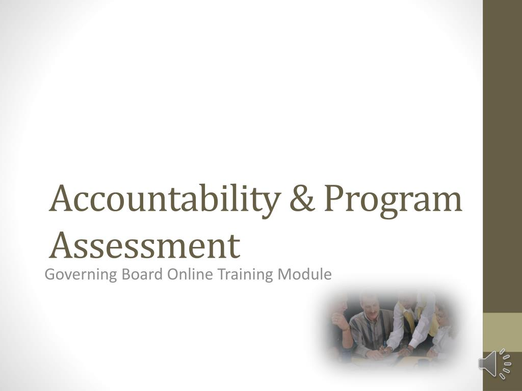 Accountability & Program Assessment