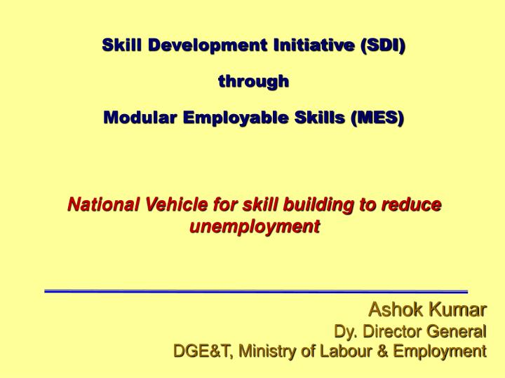 Skill Development Initiative (SDI)