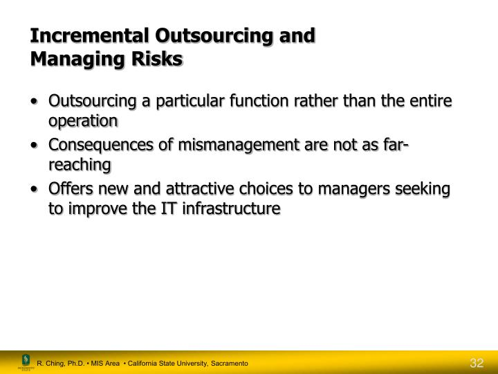 Incremental Outsourcing and