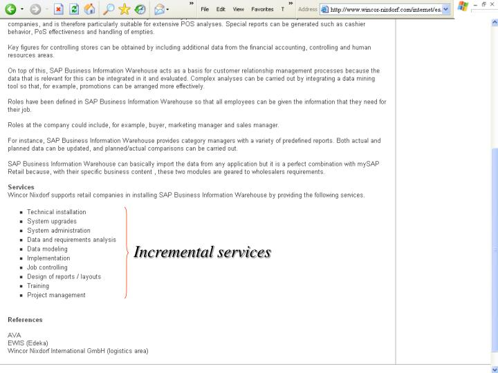 Incremental services