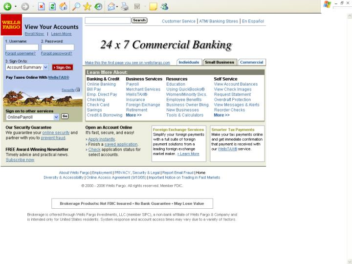 24 x 7 Commercial Banking