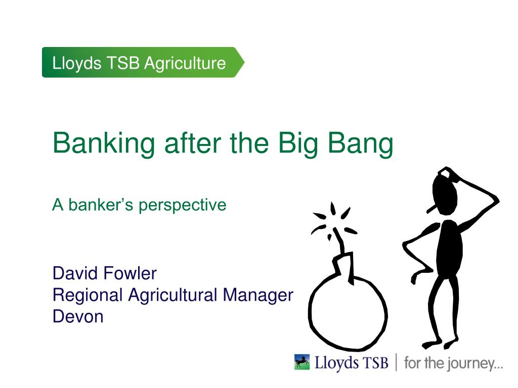 Banking after the Big Bang