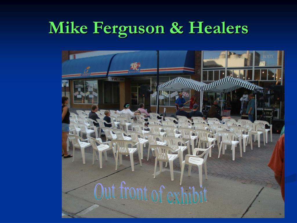 Mike Ferguson & Healers