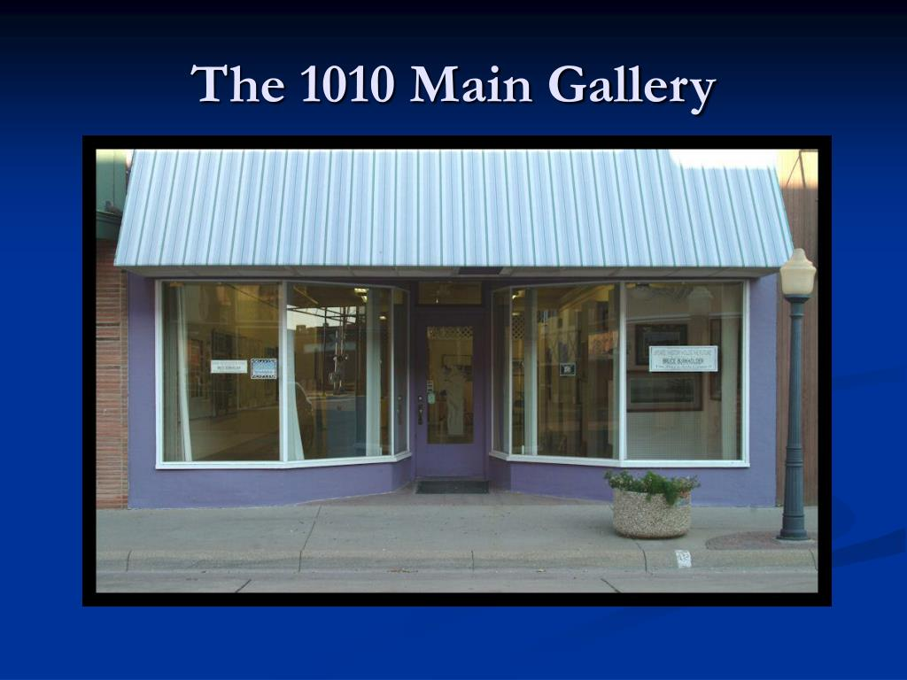 The 1010 Main Gallery