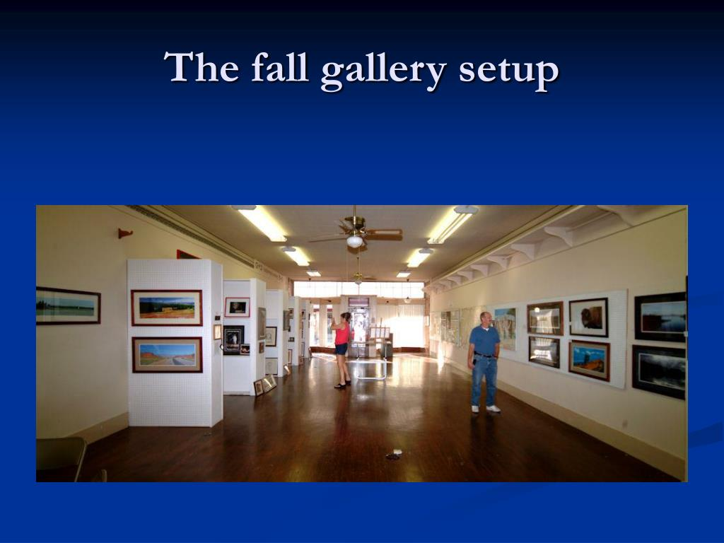 The fall gallery setup