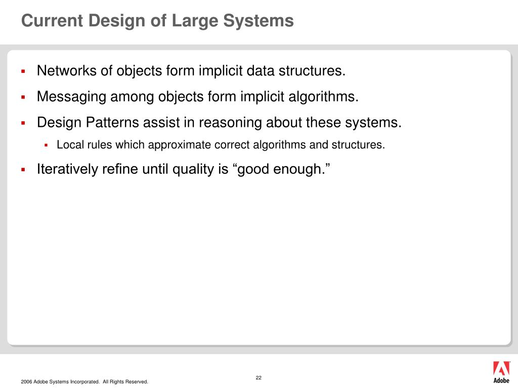 Current Design of Large Systems