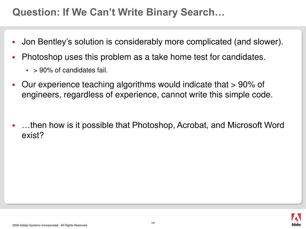 Question: If We Can't Write Binary Search…