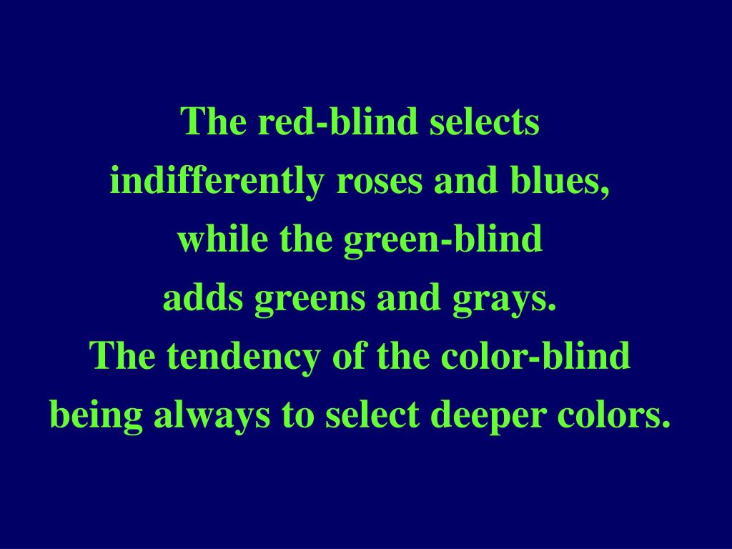 The red-blind selects