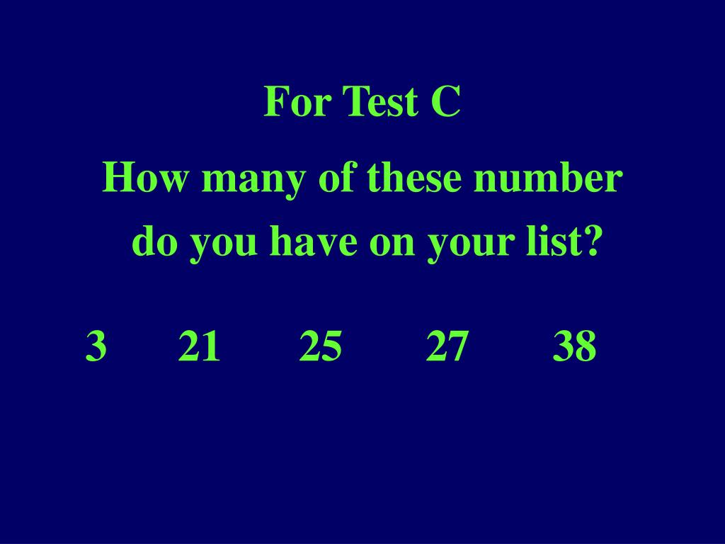 For Test C