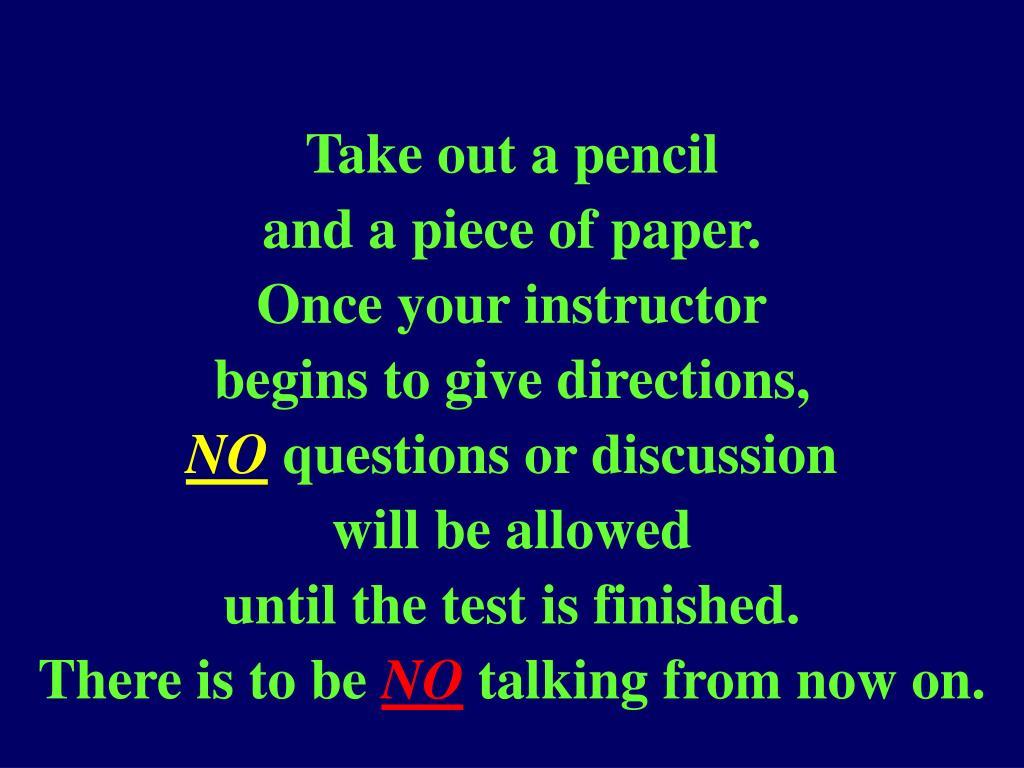 Take out a pencil
