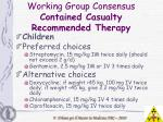 working group consensus contained casualty recommended therapy12