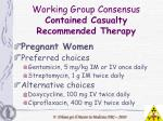 working group consensus contained casualty recommended therapy13