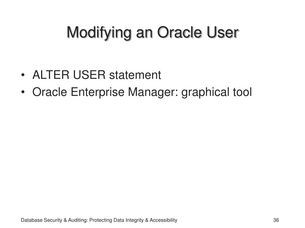 Modifying an Oracle User