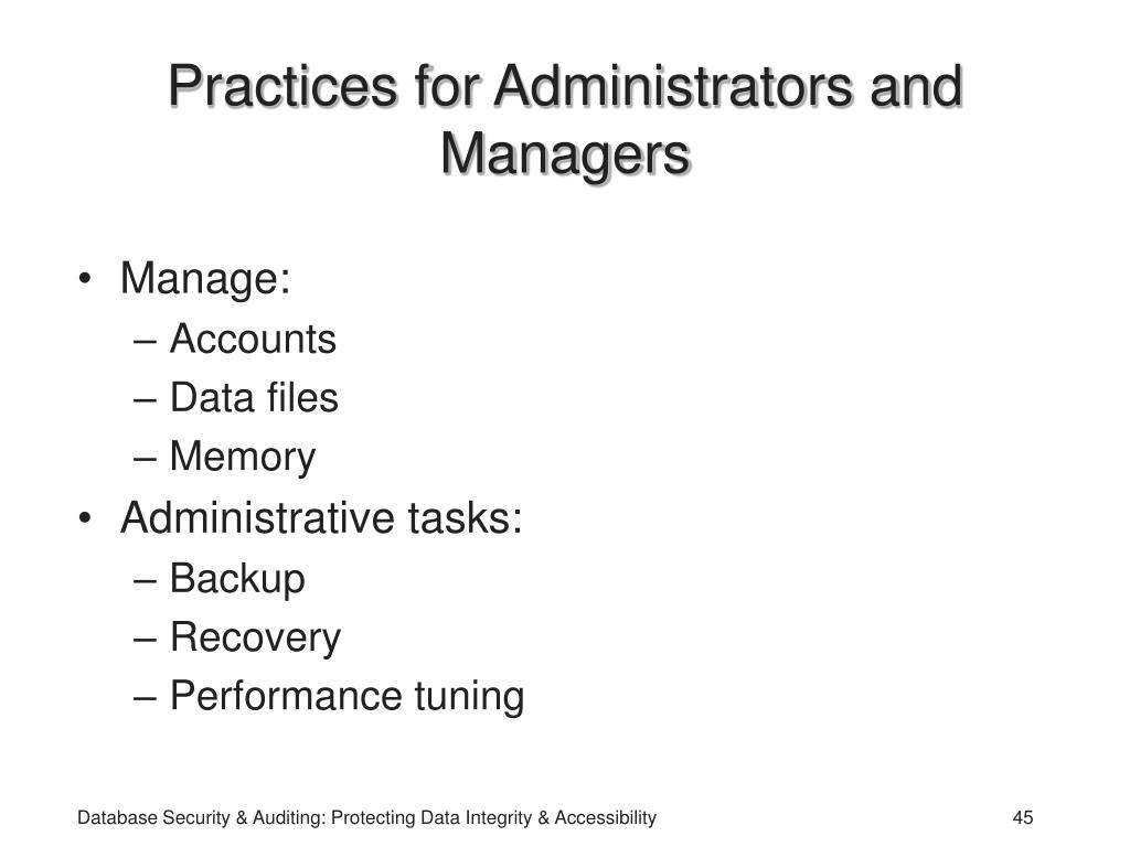 Practices for Administrators and Managers