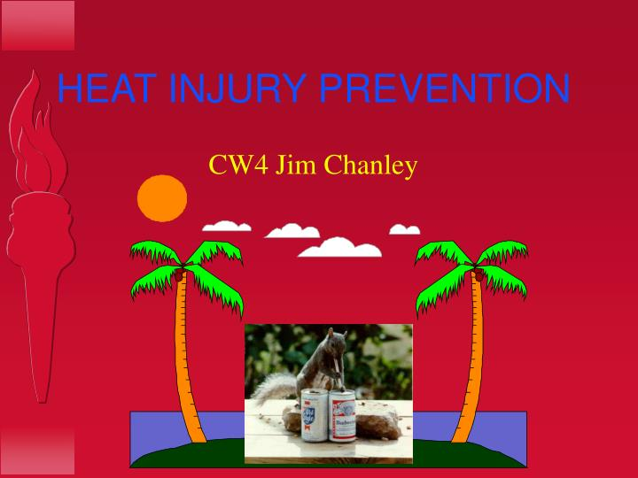 Heat injury prevention l.jpg