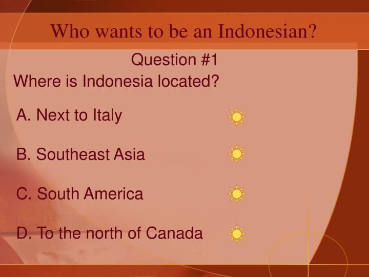 Who wants to be an indonesian1