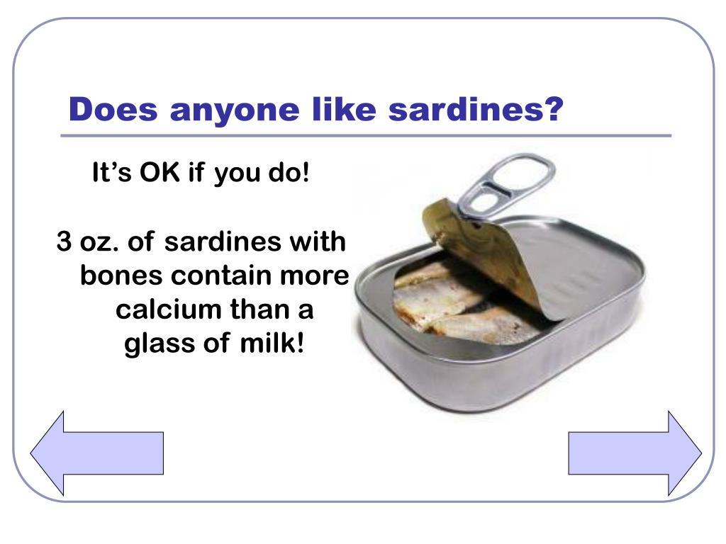 Does anyone like sardines?