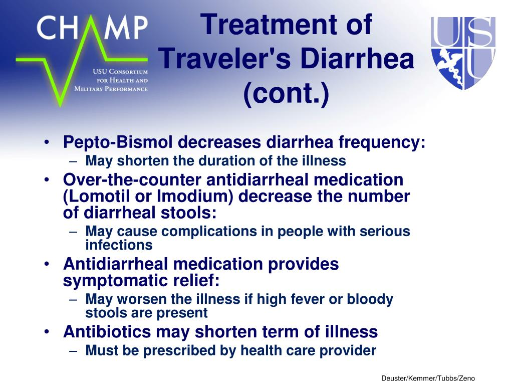 Treatment of Traveler's Diarrhea (cont.)