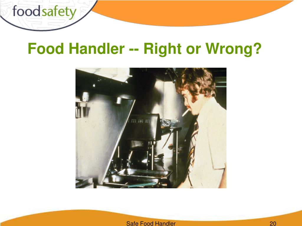 Food Handler -- Right or Wrong?