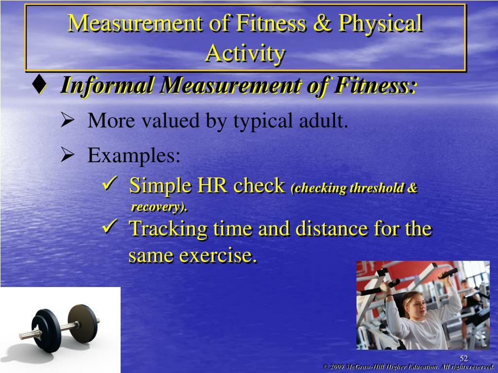 Measurement of Fitness & Physical Activity