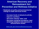 american recovery and reinvestment act prevention and wellness initiative