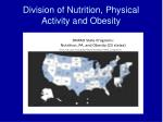 division of nutrition physical activity and obesity