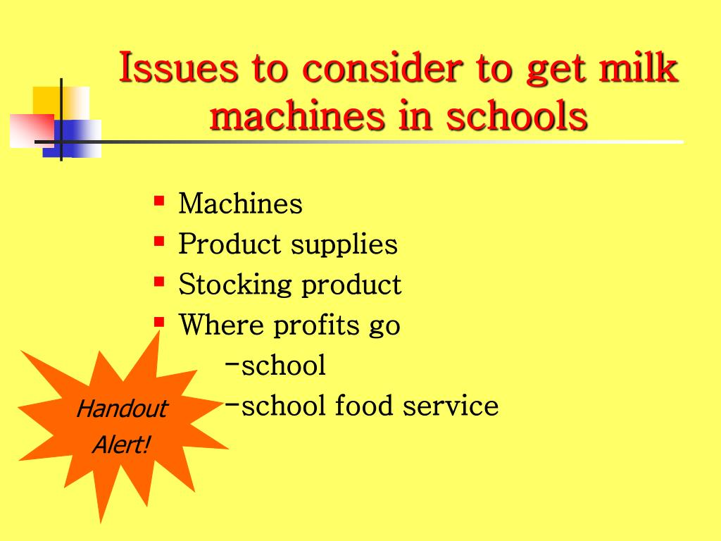 Issues to consider to get milk machines in schools