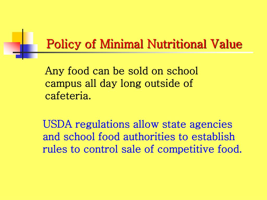 Policy of Minimal Nutritional Value