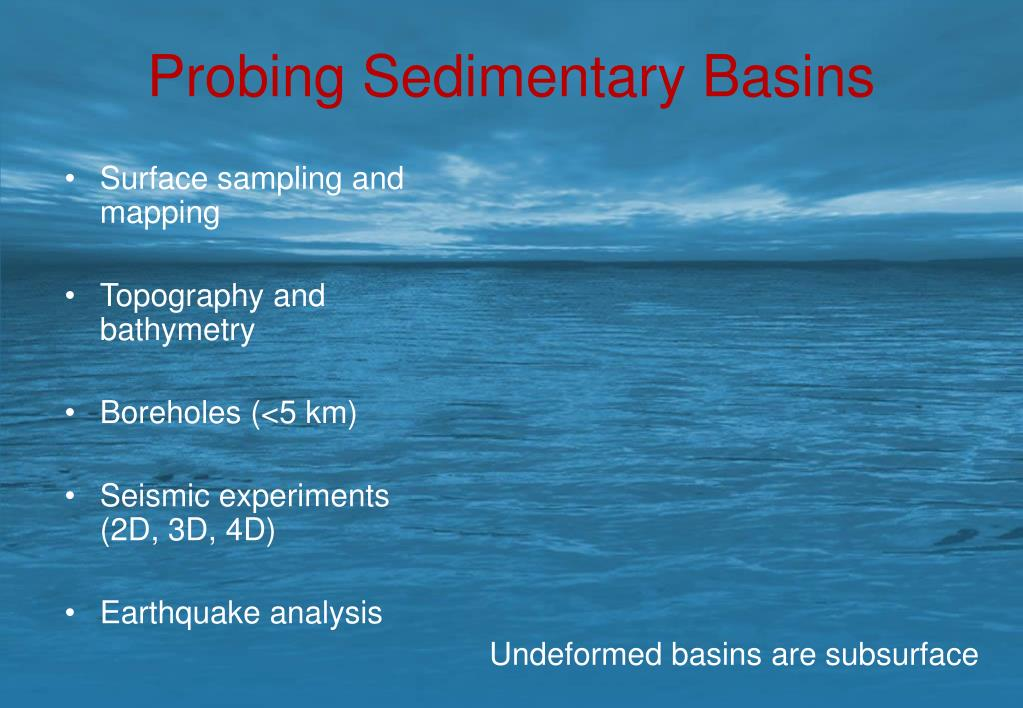 Probing Sedimentary Basins