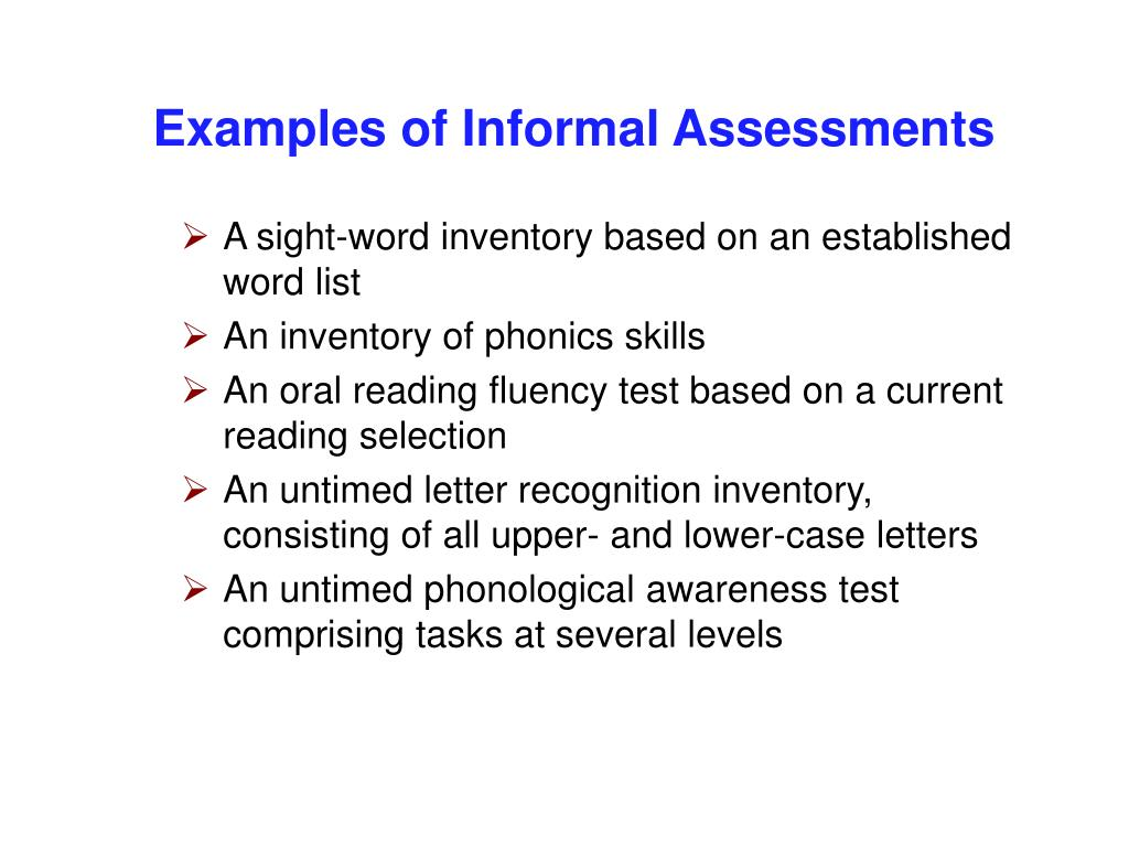 Examples of Informal Assessments