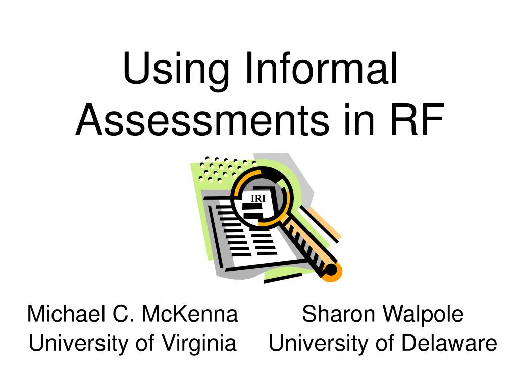 Using Informal Assessments in RF