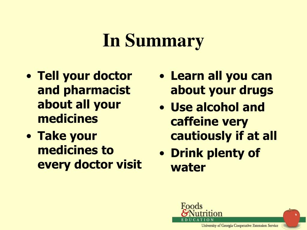 Tell your doctor and pharmacist about all your medicines