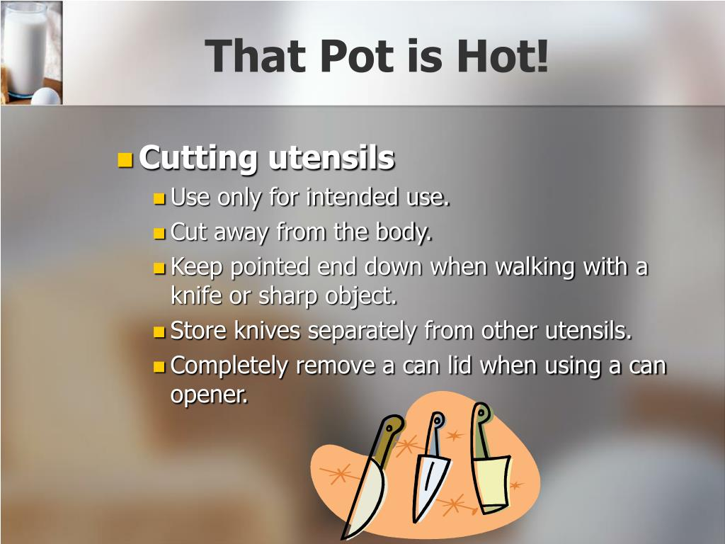 That Pot is Hot!
