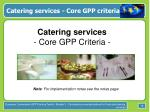 catering services core gpp criteria
