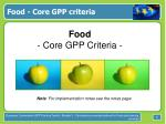 food core gpp criteria